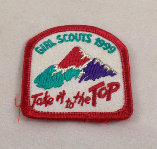 Girl Scout Patch 1999 Take It To The Top Mountain Peaks Uniform Patch Gs #Gsrd