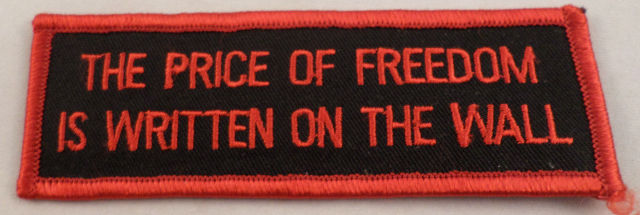 The Price Of Freedom Is Written On The Wall Biker Military Uniform Patch