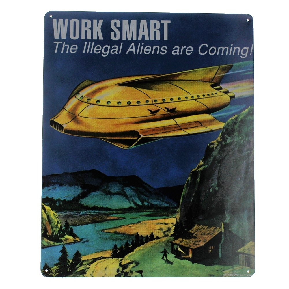 Work Smart the Aliens are Coming Metal Sign Pub Game Room Bar
