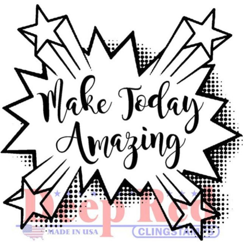 Deep Red Rubber Cling Stamp Make Today Amazing Quote Words