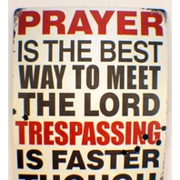 Tresspassing Is The Fastest Way To Meet The Lord Funny Retro Metal Tin Sign New
