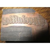 "Unusual Printers Block ""Specialtie"" Copper Faced Stamp"