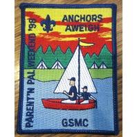 Vintage Boy Scout Patch Scout Bsa Anchors Aweigh 1989 Parent N Pal Weekend Gsmc