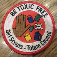 Girl Scouts Vintage Uniform Patch Be Toxic Free Totem Council