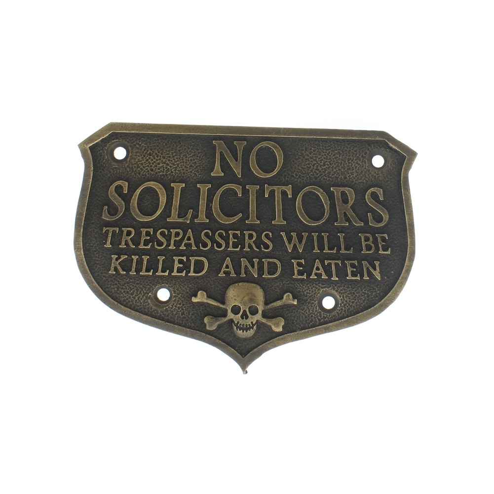 No Solicitors Tresspassere will be Killed and Eaten Sign Plaque Vintage Patina