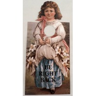 Door Knob Note Hanger Victorian Card Be Right Back Victiorian Girl Sign
