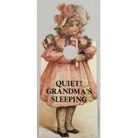 Door Knob Note Hanger Victorian Little Girl Card Quiet! Grandma's Sleeping Shhhhh