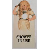 Door Knob Note Hanger Victorian Shower in Use Notice Sign
