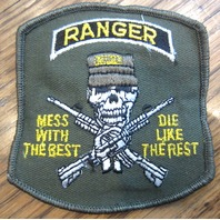 War Patch US Ranger Mess with the Best Die Like Rest Skeleton