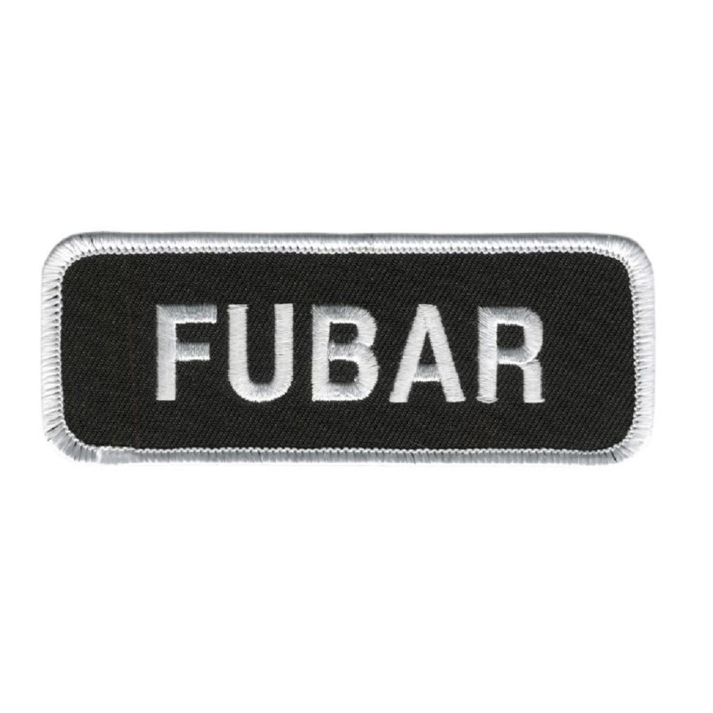 "Motorcycle Biker Uniform Patch 4"" x 1.5"" Fubar"