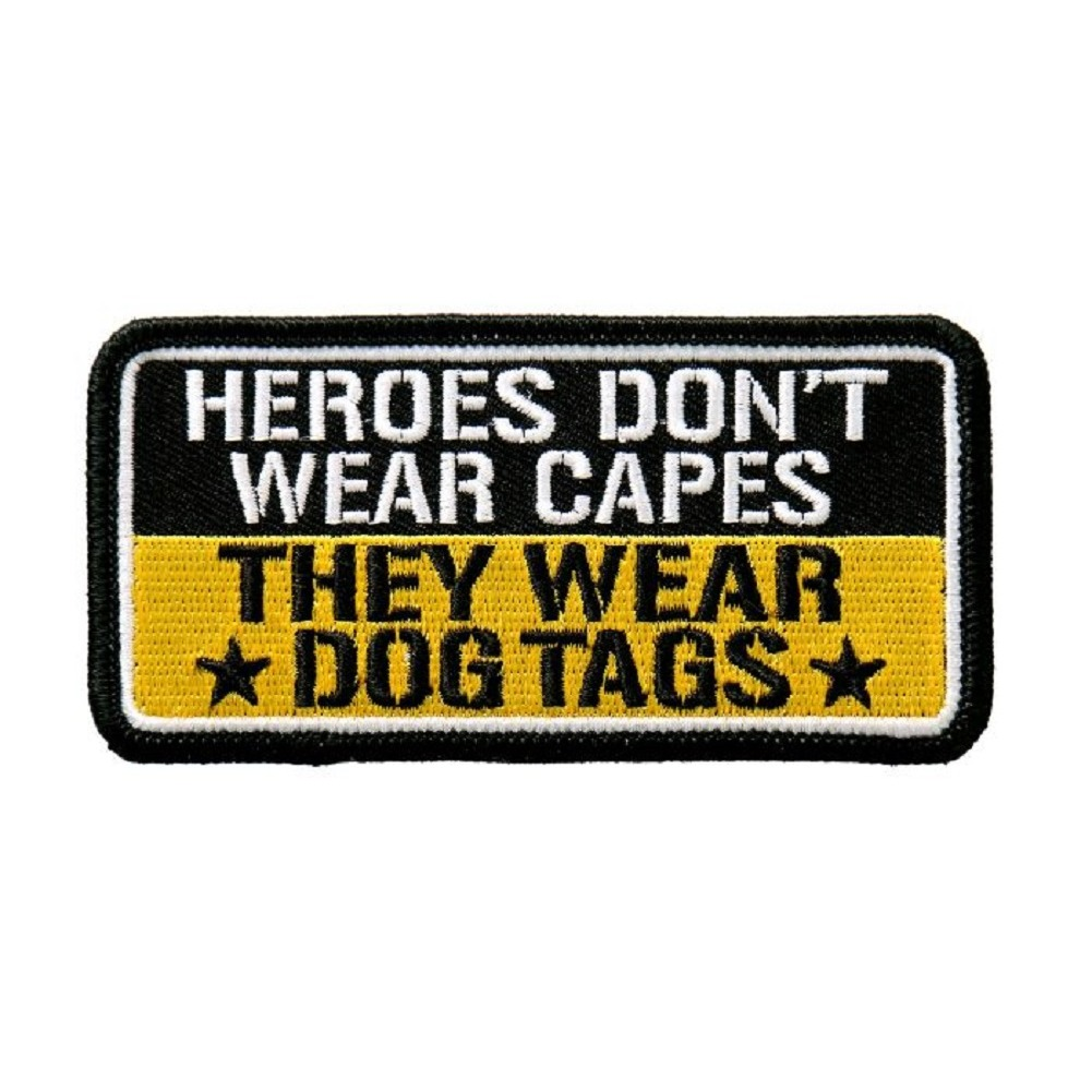 "Motorcycle Biker Uniform Patch 4"" x 2"" Heroes Don't Wear Capes Dog Tags"