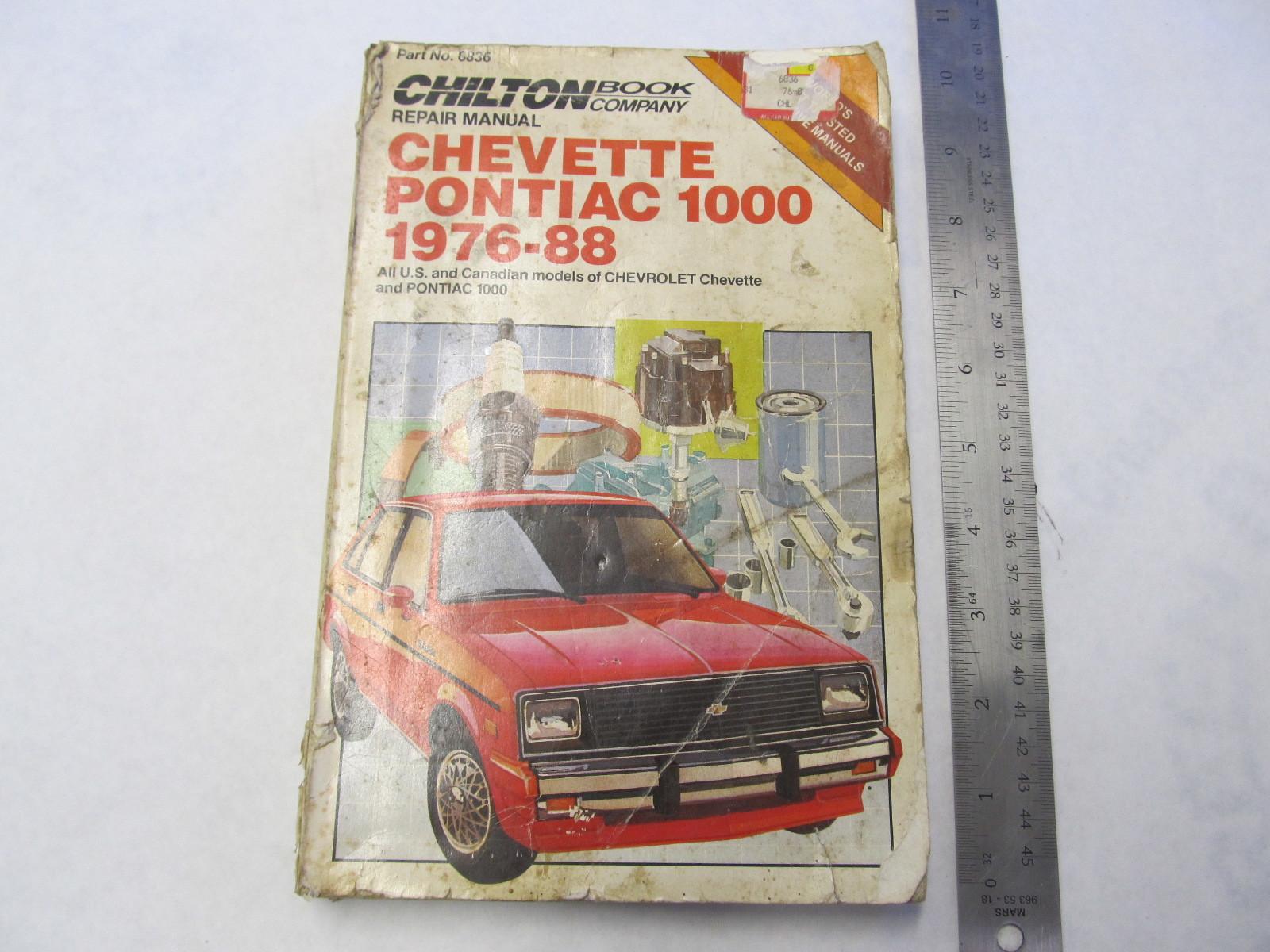 1976 1988 chevette pontiac 1000 chilton repair manual ...