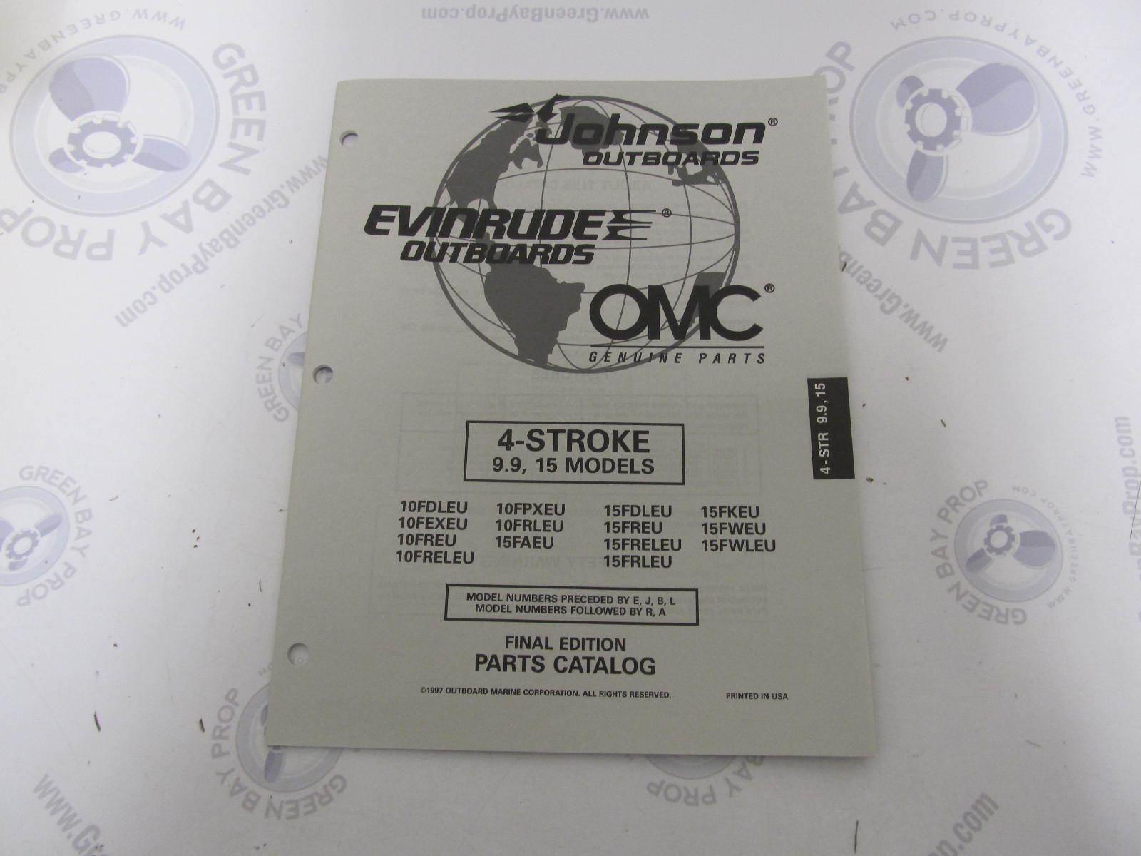 438696 OMC Evinrude Johnson 9.9-15 HP 4-Stroke Outboard Parts Catalog 1997  ...