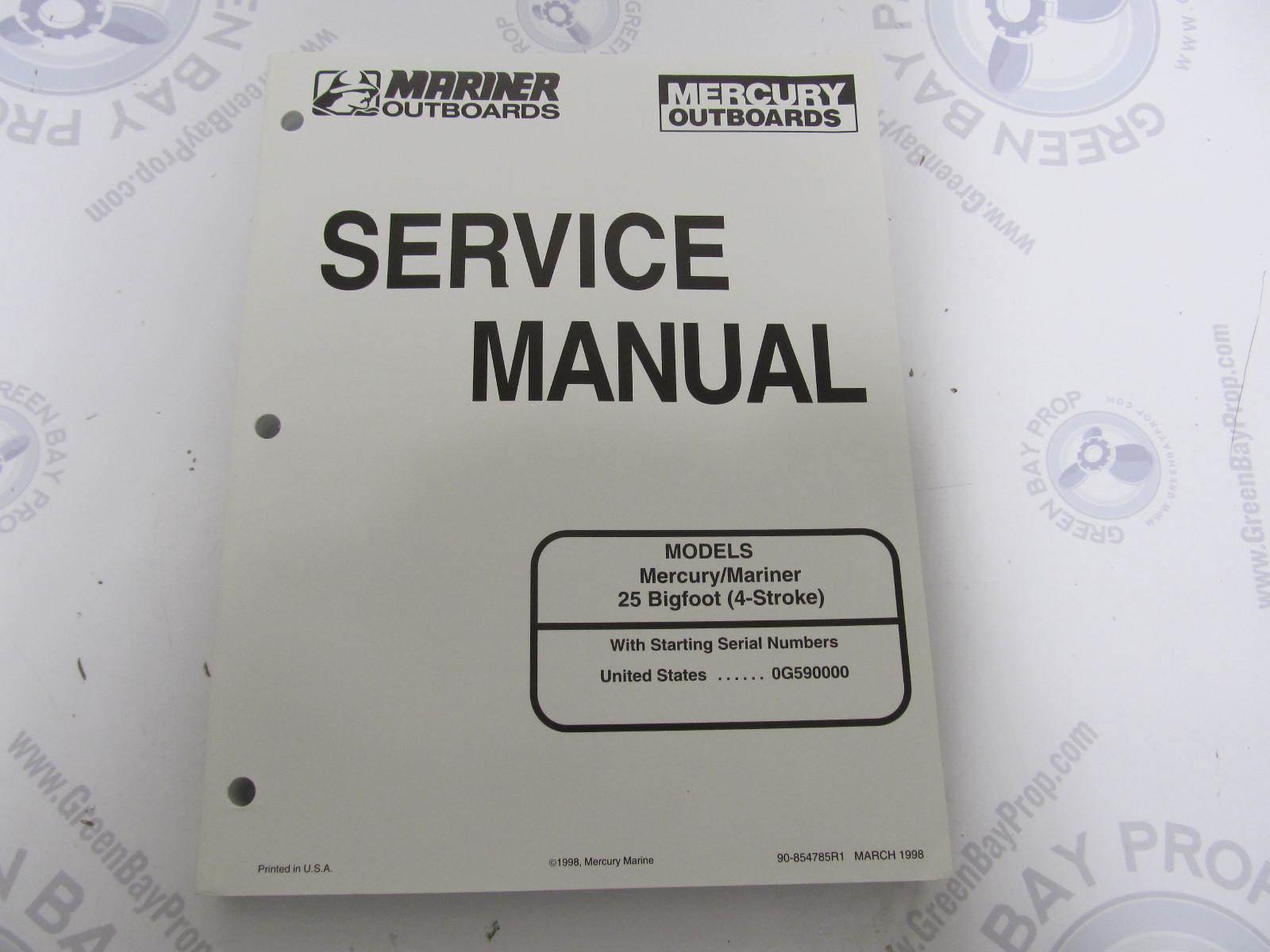 90-854785R1 1998 Mercury Mariner Outboard Service Manual 25 Bigfoot 4-Stroke  ...