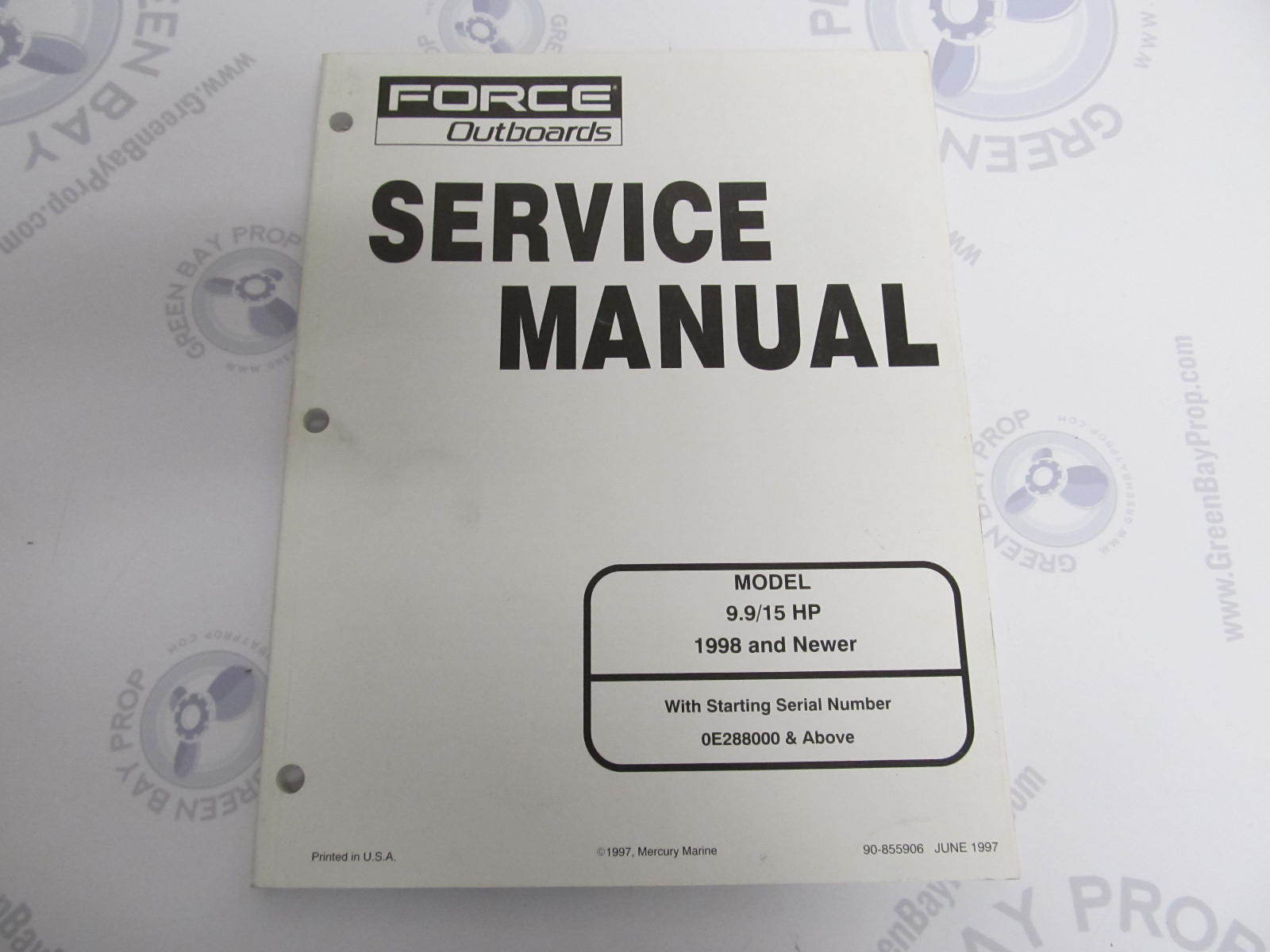 90-855906 Mercury Force Outboard Service Manual 9.9/15 HP 1998 ...