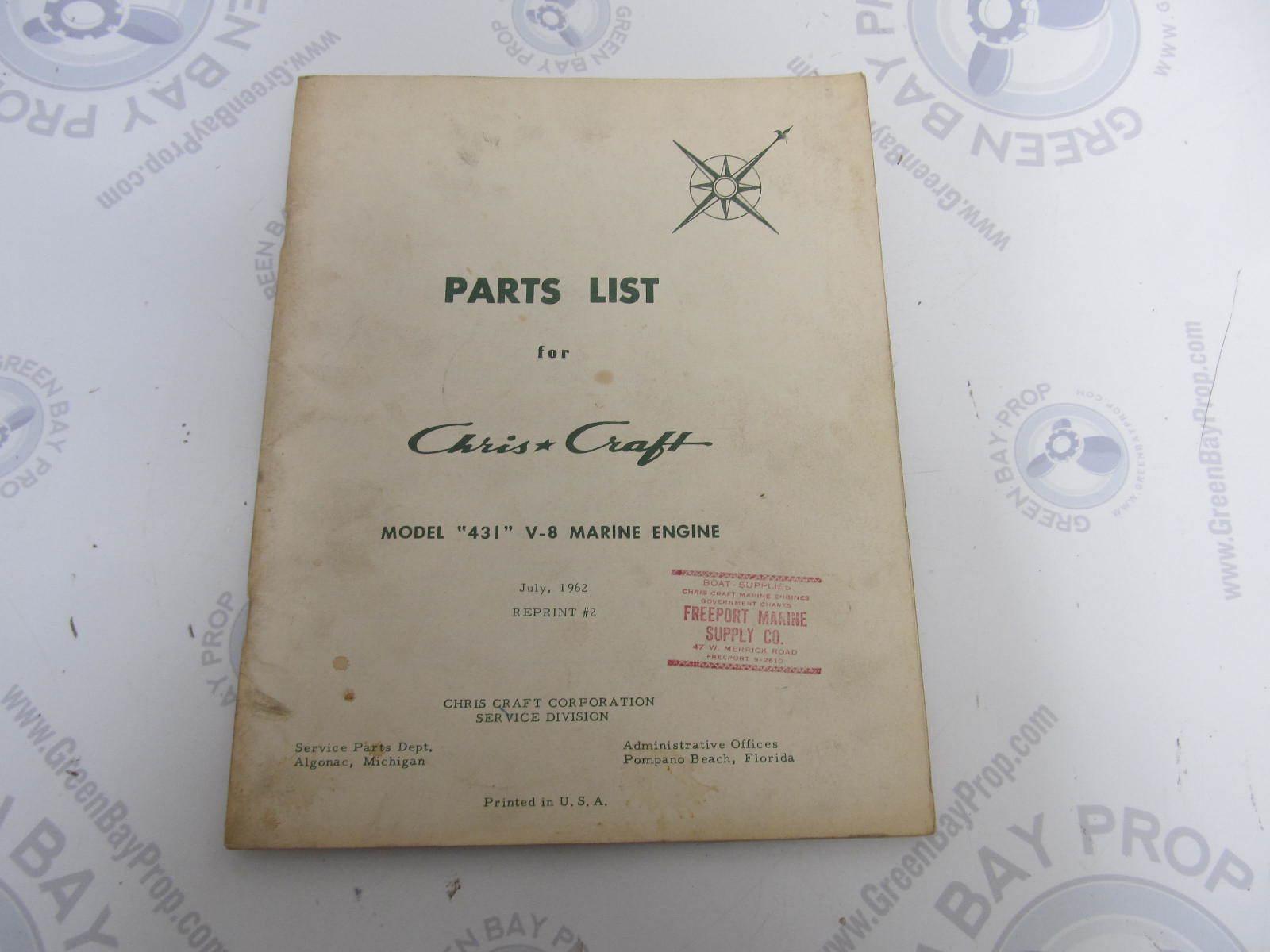 1961-1962 chris craft model 431 v-8 parts list catalog reprint #2   green  bay propeller & marine llc