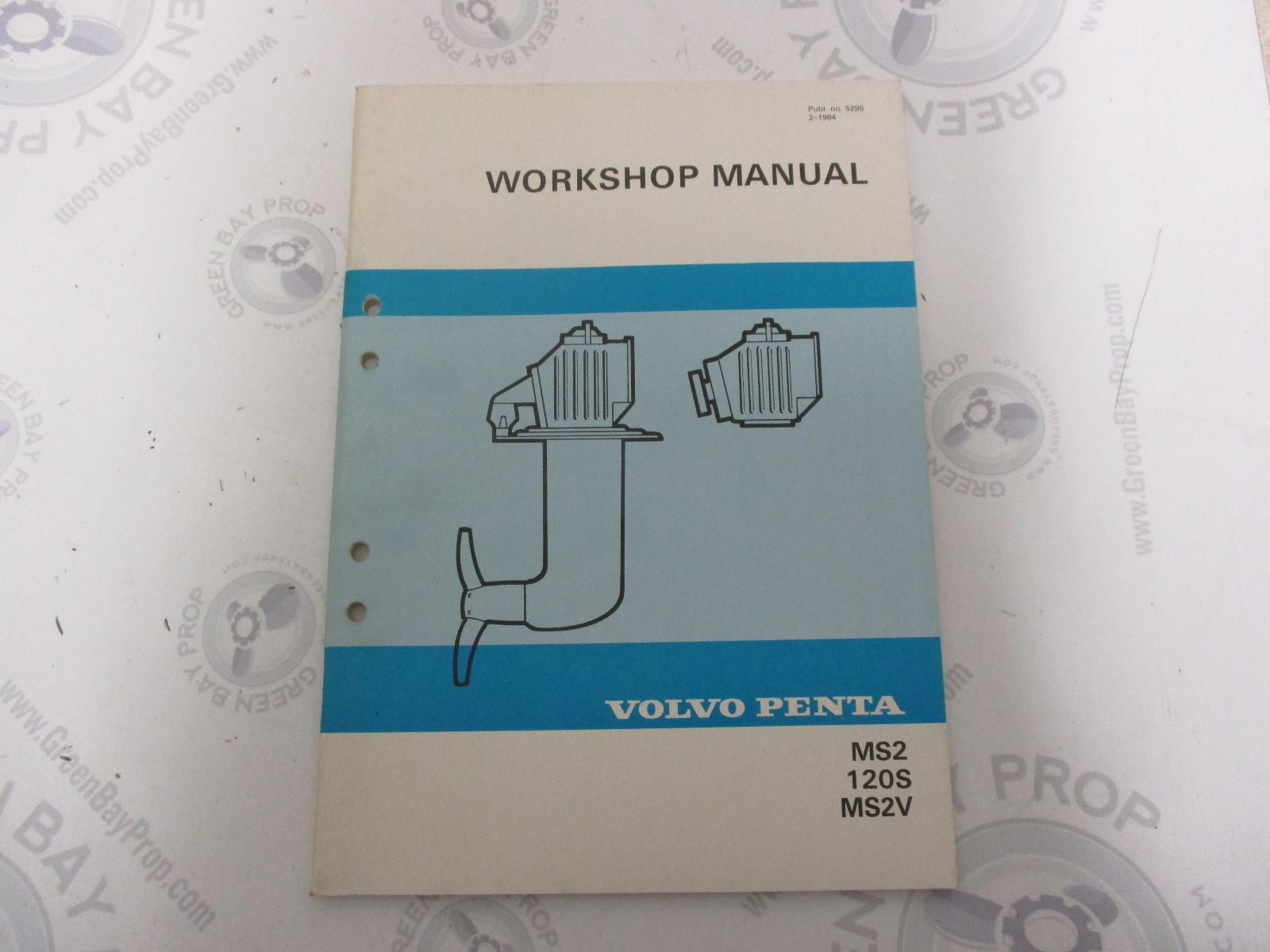 5295 Volvo Penta Service Workshop Manual MS2 120S MS2V 1984 ...