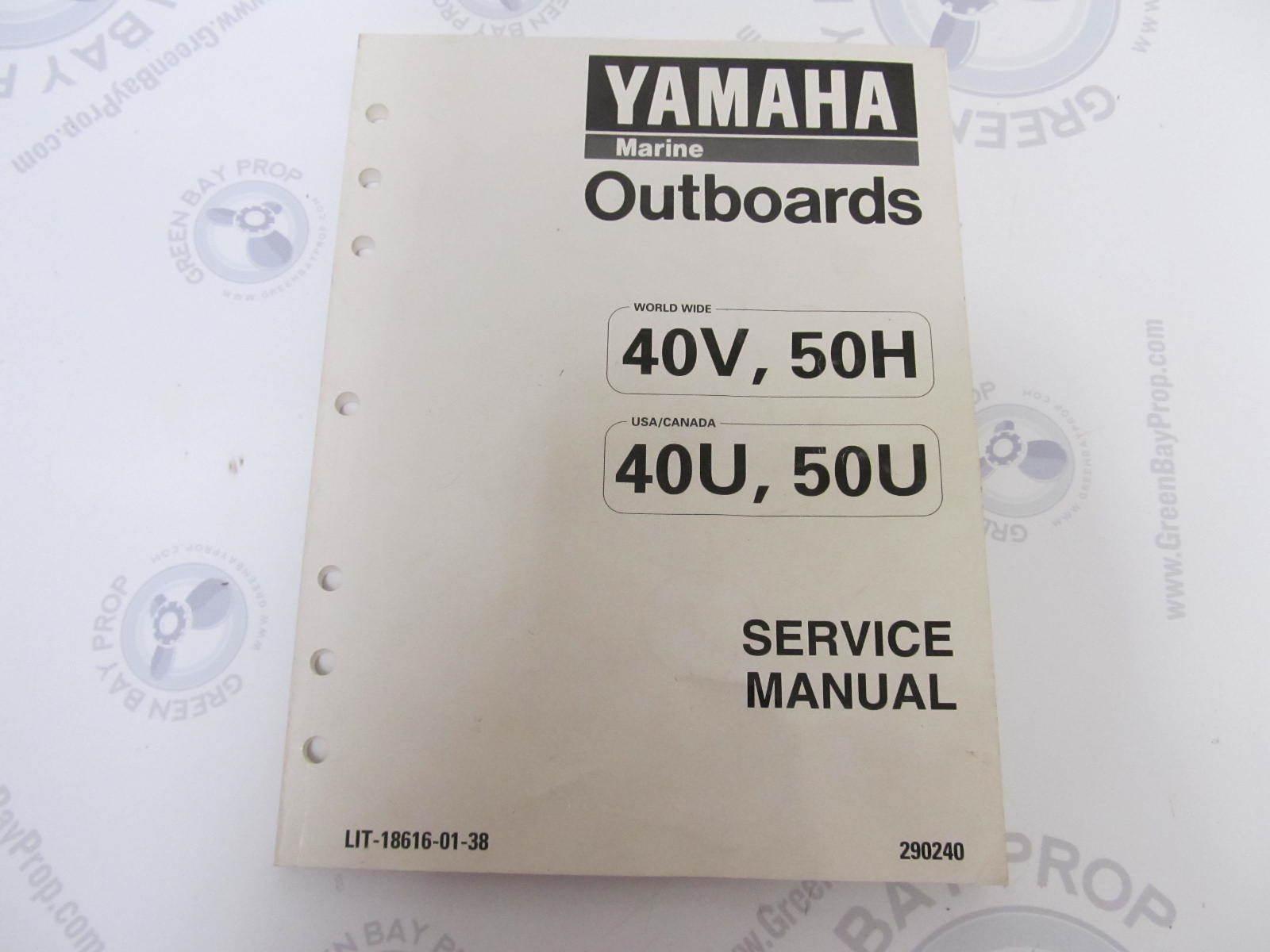 LIT-18616-01-38 Yamaha Outboard Service Manual 40-50 HP ...