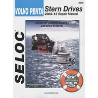 SELOC REPAIR MANUAL VOLVO/PENTA 2003-2012 all gas engines & drive systems 3608
